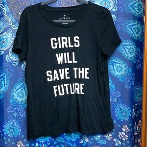 Girls Will Save The Future Tee